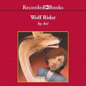 Wolf Rider, Avi Wortis