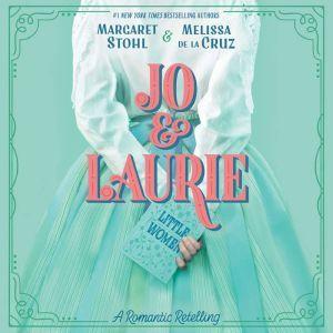 Jo & Laurie, Margaret Stohl