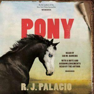 Pony, R. J. Palacio