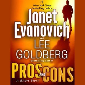 Pros and Cons: A Short Story, Janet Evanovich
