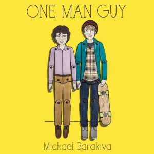 One Man Guy, Michael Barakiva