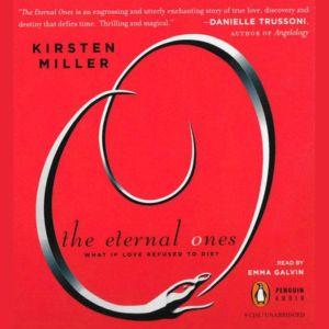 The Eternal Ones, Kirsten Miller