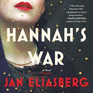 Hannah's War, Jan Eliasberg