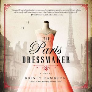 The Paris Dressmaker, Kristy Cambron
