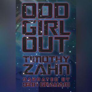 Odd Girl Out, Timothy Zahn