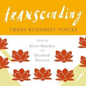 Transcending Trans Buddhist Voices, Kevin Manders
