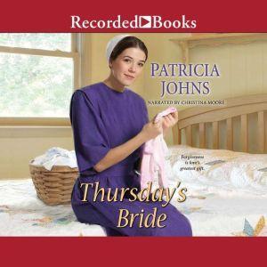 Thursday's Bride, Patricia Johns