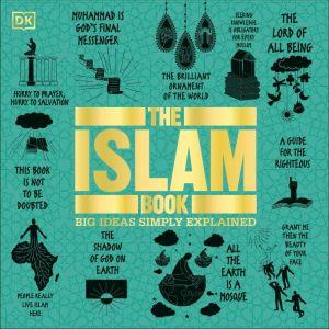 The Islam Book: Big Ideas Simply Explained, DK