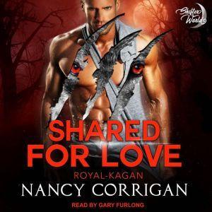 Shared for Love: The Kagan Wolves, Nancy Corrigan