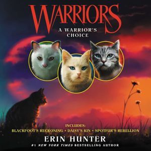 Warriors: A Warrior's Choice, Erin Hunter