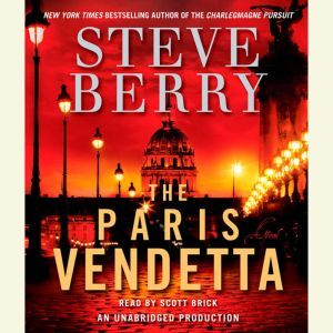 The Paris Vendetta, Steve Berry