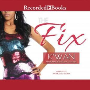 The Fix, K'wan,