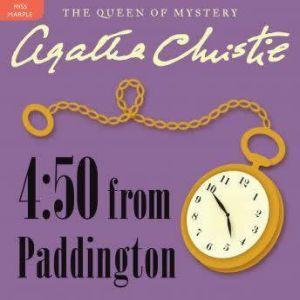 4:50 From Paddington: A Miss Marple Mystery, Agatha Christie