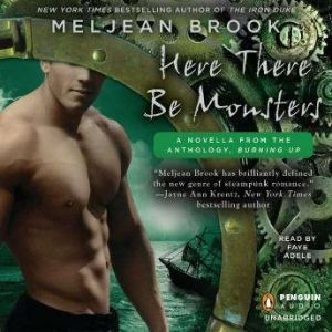 Here There Be Monsters, Meljean Brook