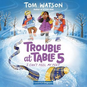Trouble at Table 5 #4: I Can�t Feel My Feet, Tom Watson