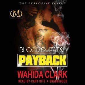 Blood, Sweat, and Payback, Wahida Clark
