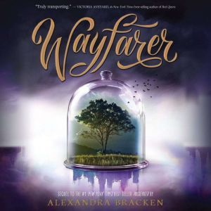 Wayfarer, Alexandra Bracken