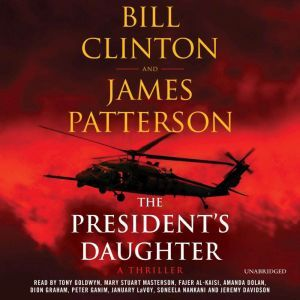 The President's Daughter A Thriller, James Patterson