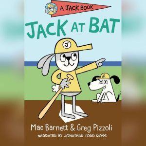 Jack at Bat, Mac Barnett
