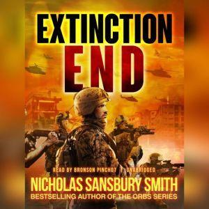Extinction End, Nicholas Sansbury Smith