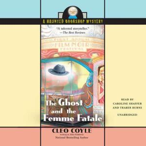 The Ghost and the Femme Fatale, Cleo Coyle