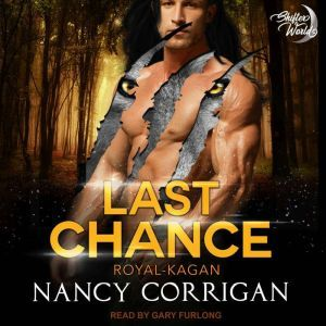 Last Chance: The Royal Shifters, Nancy Corrigan