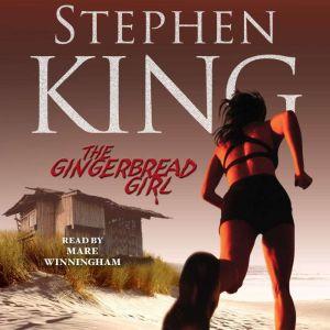 The Gingerbread Girl, Stephen King