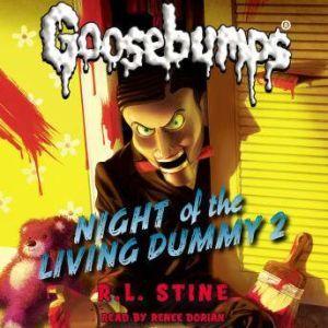 Classic Goosebumps: Night of the Living Dummy 2, R.L. Stine