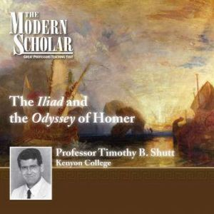 The Iliad and The Odyssey of Homer, Timothy B. Shutt