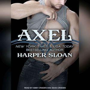 Axel, Harper Sloan