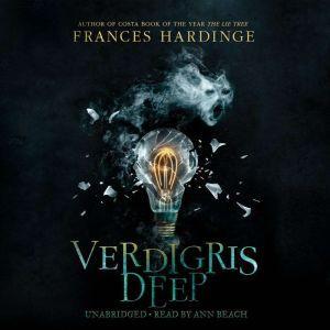 Verdigris Deep, Frances Hardinge