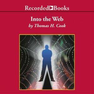 Into the Web, Thomas H. Cook