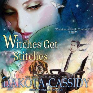 Witches Get Stitches, Dakota Cassidy