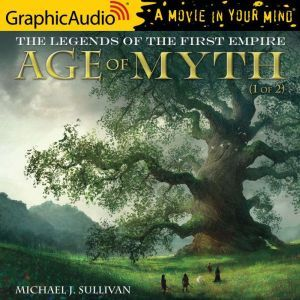 Age of Myth (1 of 2), Michael J. Sullivan