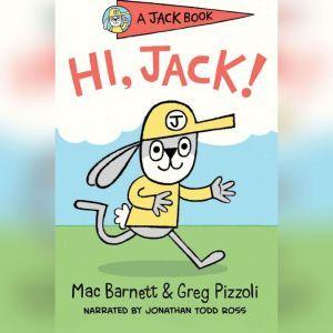 HI, Jack!, Mac Barnett