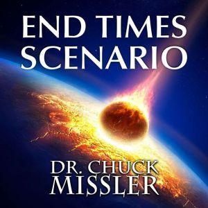 The End Times Scenario, Chuck Missler
