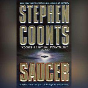 Saucer, Stephen Coonts