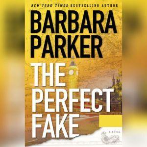 The Perfect Fake, Barbara Parker