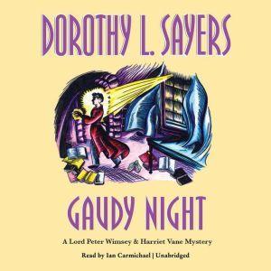 Gaudy Night, Dorothy L. Sayers