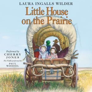 Little House on the Prairie, Laura Ingalls Wilder