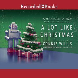 A Lot Like Christmas, Connie Willis