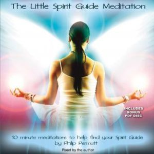 The Little Spirit Guide Meditation, Philip Permutt