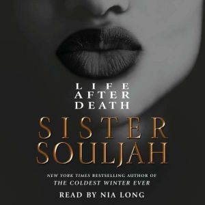 Life After Death A Novel, Sister Souljah