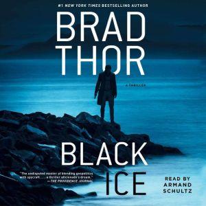 Black Ice A Thriller, Brad Thor
