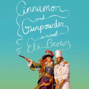 Cinnamon & Gunpowder, Eli Brown