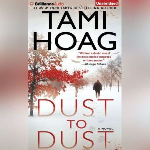 Dust to Dust, Tami Hoag