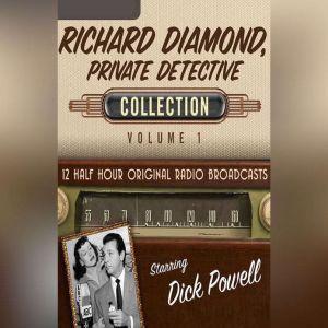 Richard Diamond, Private Detective, Collection 1, Black Eye Entertainment