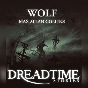 Wolf, Max Allan Collins