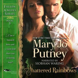 Shattered Rainbows: Fallen Angels Book 5, Mary Jo Putney