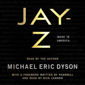 JAY-Z Made in America, Michael Eric Dyson